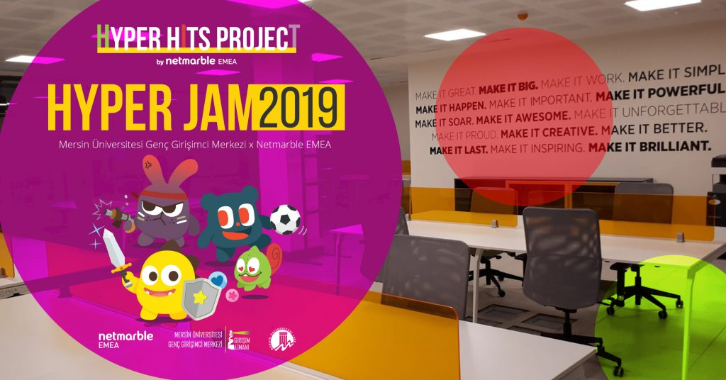 HyperJam'19 – Mersin Üniversitesi Genç Girişimci Merkezi x Netmarble EMEA